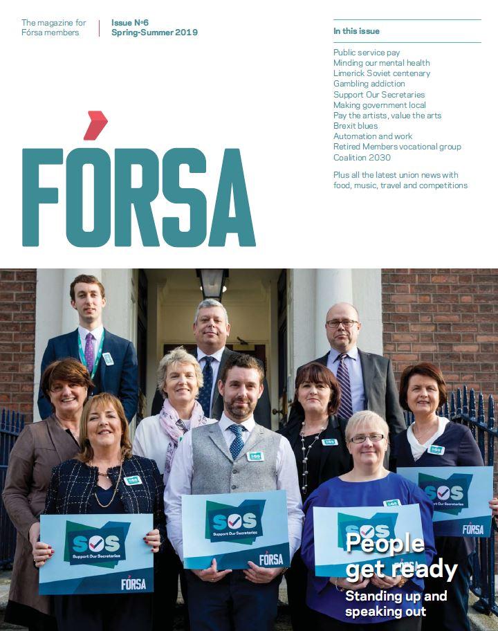 Fórsa magazine: Issue No 6 (Spring-Summer 2019) - Forsa
